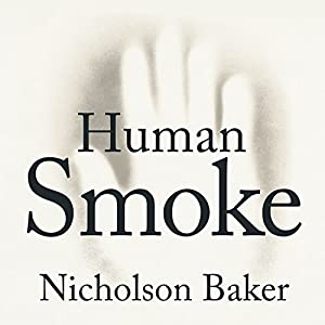 Human Smoke Audiobook