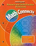 Math Connects, Grade 3, Reteach and Skills Practice Workbook, MacMillan/McGraw-Hill Staff, 002107304X