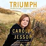 Triumph: Life after the Cult - a Survivor's Lessons | Carolyn Jessop,Laura Palmer
