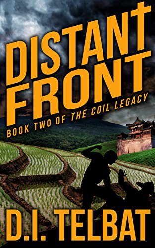 DISTANT FRONT: Book Two of The COIL Legacy