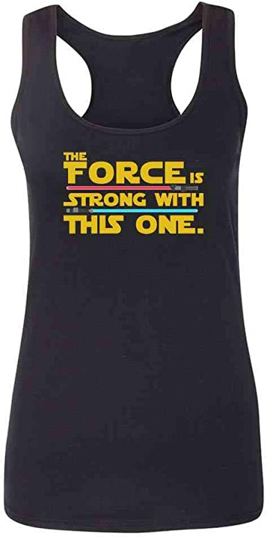 The Force Is Strong With This One Women/'s T-SHIRT ALL SIZES # Black