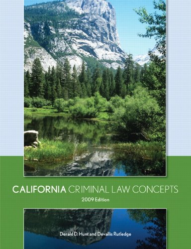 California Criminal Law Concepts, 2009 Edition