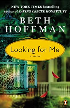 Looking for Me: A Novel by [Hoffman, Beth]