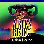 Aries Rising   Arthur Herzog III