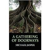 A Gathering of Doorways, Michael Jasper, 0809573156
