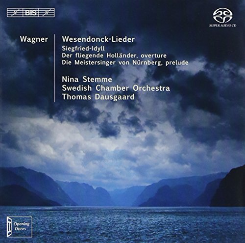WAGNER / DAUSGAARD / SWEDISH CHAMBER ORCHESTRA