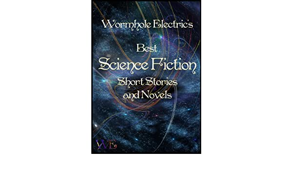 Wormhole Electric Science Fiction Fantasy Anthology I