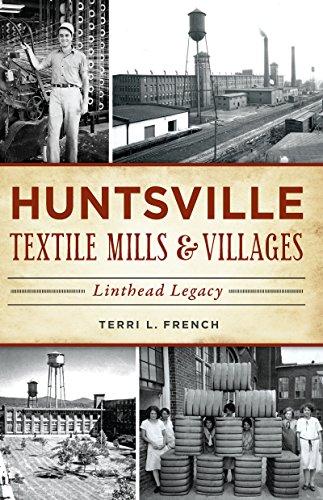 ills & Villages: Linthead Legacy (Landmarks) (Alabama Fashion)