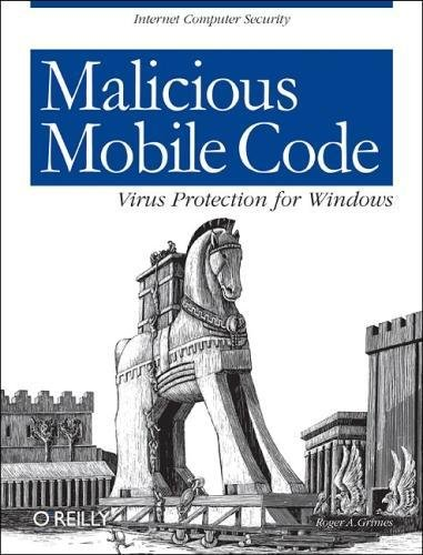 Malicious Mobile Code: Virus Protection for Windows (Best Firewall Windows Vista)
