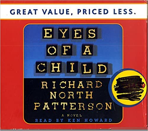 Eyes of a Child by Richard North Patterson (2003-04-01)