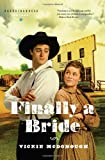 Finally a Bride (Texas Boardinghouse Brides, Book 3)