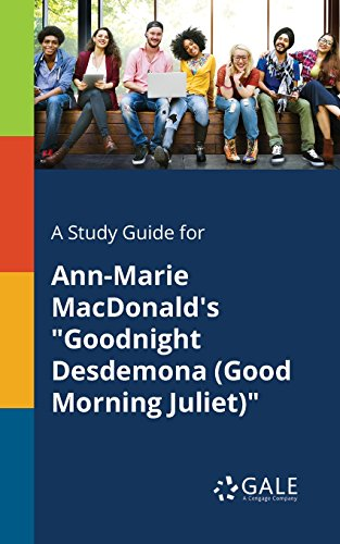 A Study Guide for Ann-Marie MacDonald's