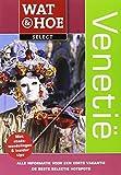 : Venetië (Wat & hoe select) (Dutch Edition)