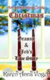 img - for Amish Knitting Circle Christmas: Granny & Jeb's Love Story book / textbook / text book