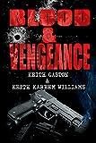 Blood & Vengeance