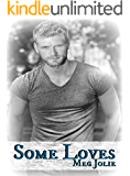 Some Loves (Some Hearts#2)