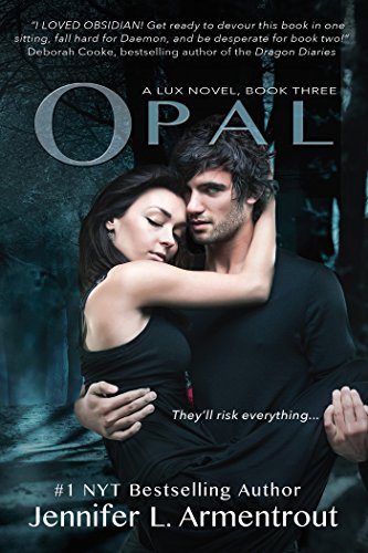 Opal (A Lux Novel Book 3) by [Armentrout, Jennifer L.]