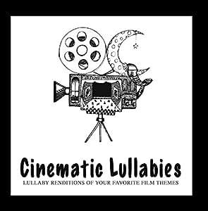 Cinematic Lullabies