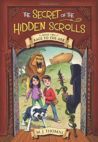 Race to the Ark (The Secret of the Hidden Scrolls, Book 2) [M. J. Thomas] (Tapa Blanda)