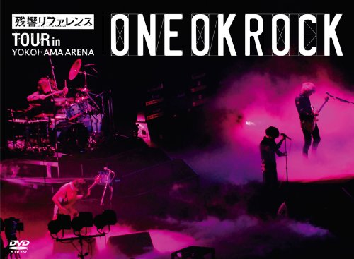 "ONE OK ROCK / ""残響リファレンス""TOUR in YOKOHAMA ARENA"