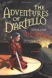The Adventures of D'artello, Donald Previe, 1462042163