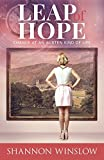 Leap of Hope: Chance at an Austen Kind of Life (Crossroads Collection) (Volume 2)