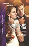 Guarding His Royal Bride (Conspiracy Against the Crown Book 2)