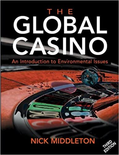 Book The Global Casino 3ed An Introduction to Environmental Issues (Arnold Publication)