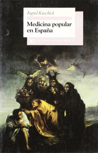 Descargar Libro Medicina Popular En España Ingrid Kuschick
