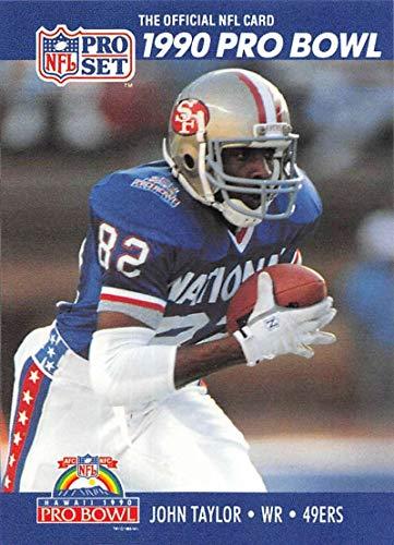 1990 Pro Set Football #421 John Taylor San Francisco 49ers