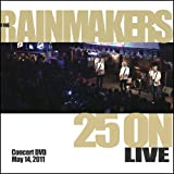 The Rainmakers 25 On LIVE