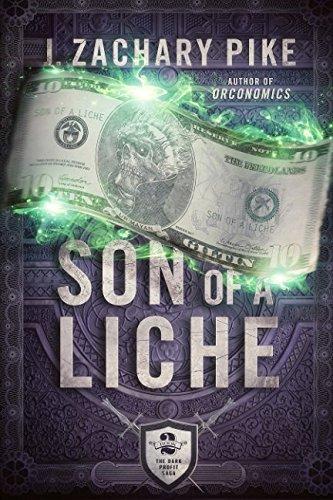 Son of a Liche (The Dark Profit Saga) (Volume 2)