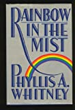 Rainbow in the Mist, Phyllis A. Whitney, 0385249543