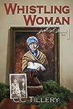 Whistling Woman (Appalachian Journey) (Volume 1)