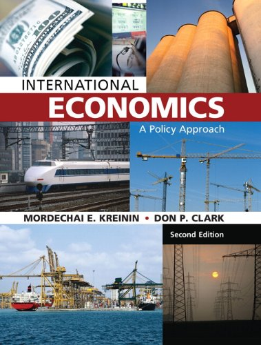 International Economics: A Policy Approach (2nd Edition)