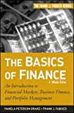 The Basics of Finance, Frank J. Fabozzi and Pamela Peterson   Drake, 0470609710