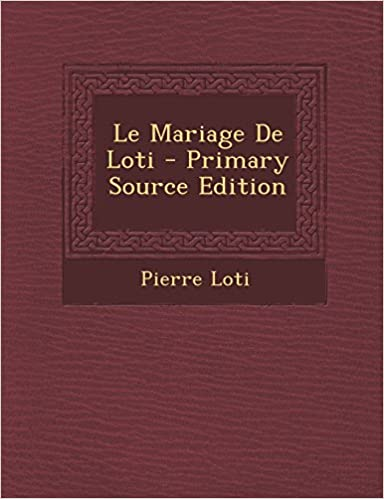 Book Le Mariage De Loti (French Edition)