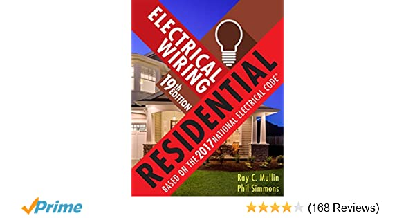 electrical wiring residential ray c mullin phil simmons rh amazon com