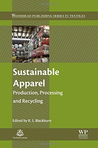 Sustainable Apparel: Production, Processing and Recycling (Woodhead Publishing Series in Textiles) (2015-09-08)