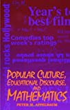 img - for Popular Culture, Educational Discourse, and Mathematics (Suny Series, Education and Culture : Critical Factors in the Formation of Character and Com) by Peter Michael Appelbaum (1995-04-26) book / textbook / text book