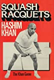 Squash Rackets: The Khan Game
