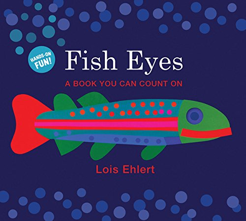 Fish Eyes (Lap Board Book) CANCELLED: A Book You Can Count On ebook