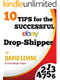10 Tips for the Successful eBay Drop-Shipper