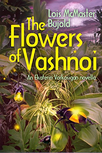 The Flowers of Vashnoi: Vorkosigan Saga cover