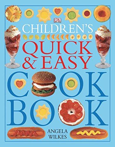 Children's Quick and Easy Cookbook [Angela Wilkes] (Tapa Blanda)