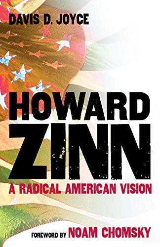 Howard Zinn: A Radical American Vision