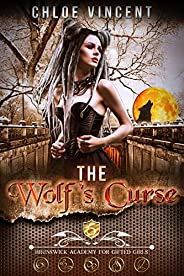 The Wolf's Curse (Brunswick Academy for Gifted Girls Boo