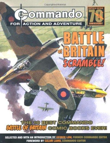 Download Commando: Battle of Britain - Scramble!: The Ten Best Commando Battle of Britain Comic Books Ever! PDF