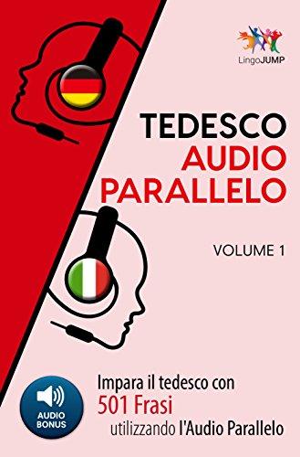 Audio Parallelo Tedesco Impara Il Tedesco Con 501 Frasi