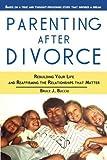 Parenting after Divorce, Bruce Buccio, 1483982327